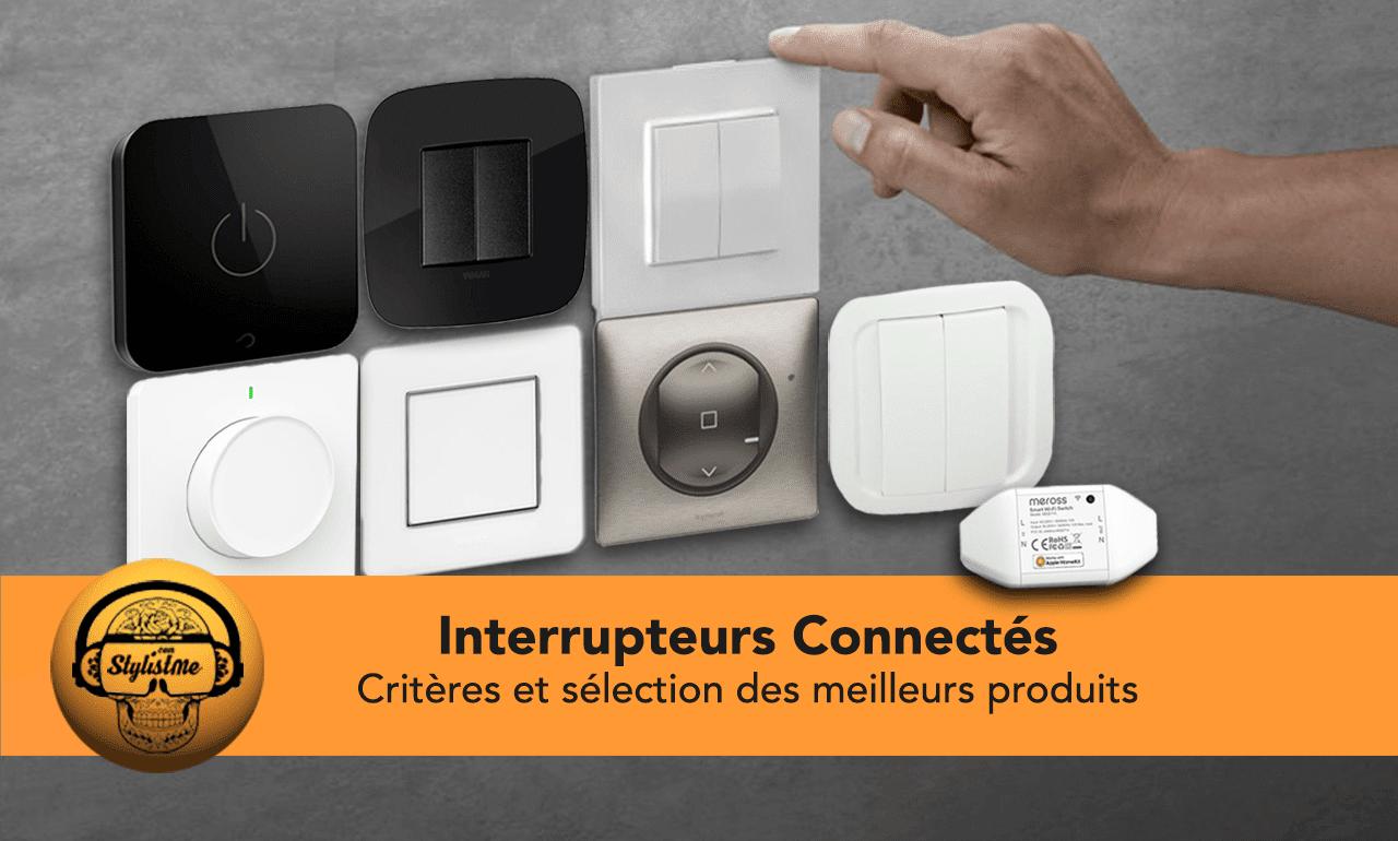 Interrupteur connecté comparatif meilleur prix