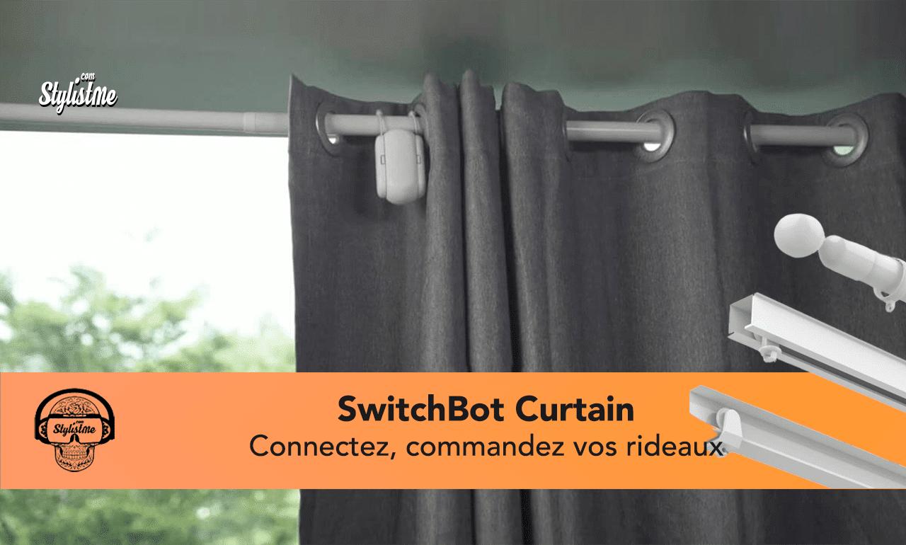 SwitchBot Curtain test avis rideaux connectés HomeKit