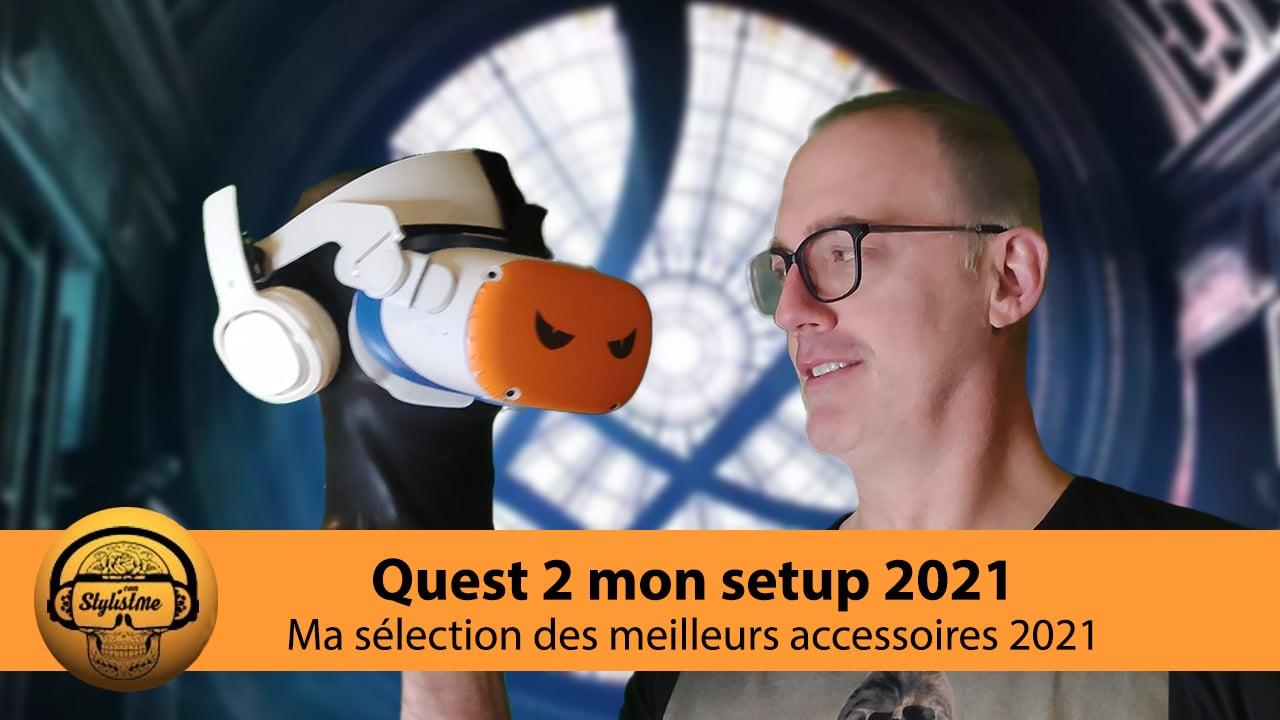 Oculus Quest 2 mon Setup 2021
