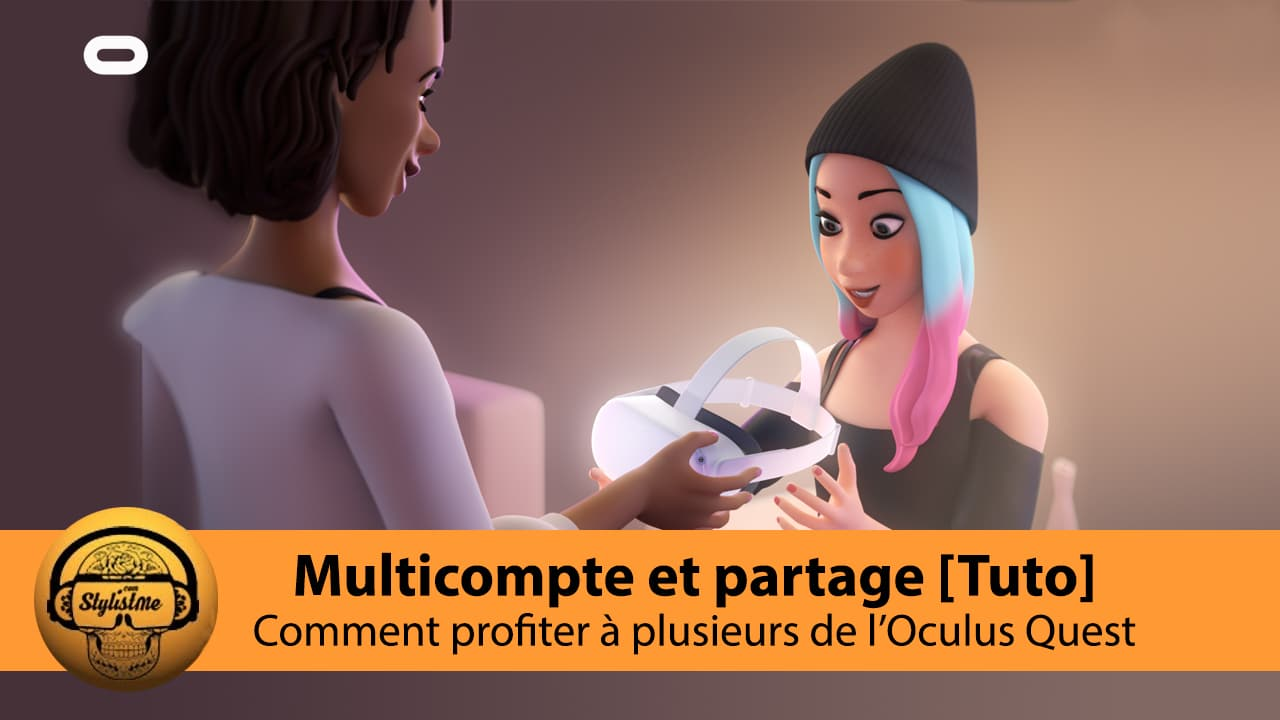 compte multiple partage Oculus Quest 2
