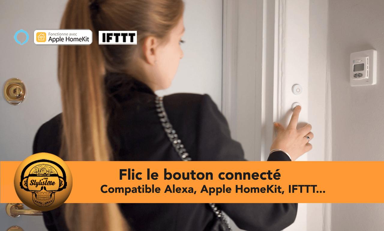 Flic bouton connecté Alexa HomeKit