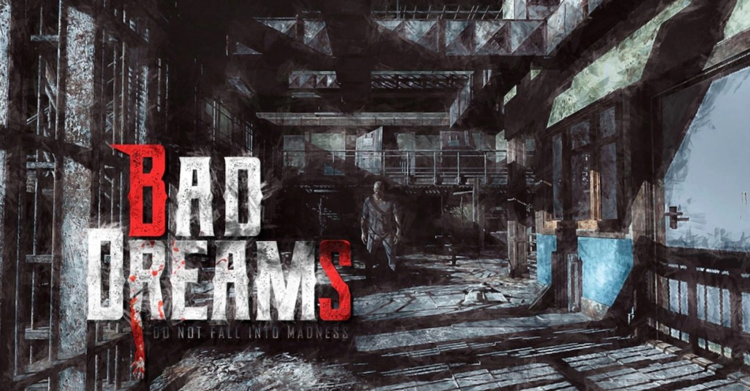 Bad Dreams VR Quest PSVR