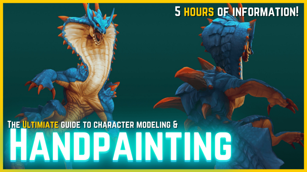 The ULTIMATE Guide for Creating Handpainted 3D Models