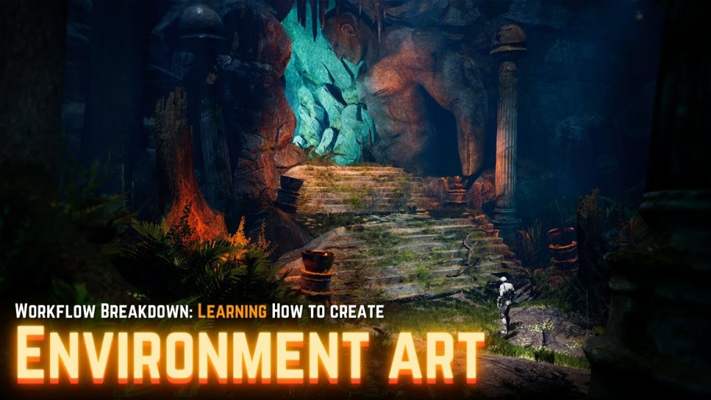 Creating 3D Environment Art – The Full Workflow Tutorial for Beginners