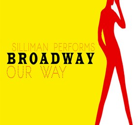 Broadway, Our Way (Restage)