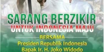 Sarang berzikir untuk indonesia maju bersama Presiden Republik Indonesia Bapak Ir. H. Joko Widodo,Sarang berzikir ,untuk indonesia maju ,bersama Presiden Republik Indonesia, Bapak Ir. H. Joko Widodo