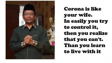 Photo of Corona Seperti Istri yang Susah Ditaklukkan, Serius Pak?