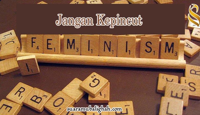 Muslimah Milenial Jangan Kepincut Feminisme
