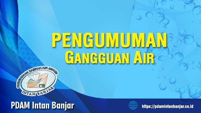 PENGUMUMAN Gangguan Air 23-25 dan 26 November PDAM Intan Banjar
