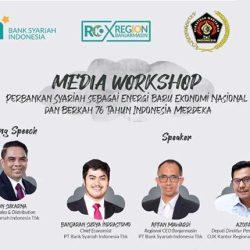 BSI GELAR Media Workshop di Kalsel GunaTingkatkan Literasi Keuangan Syariah