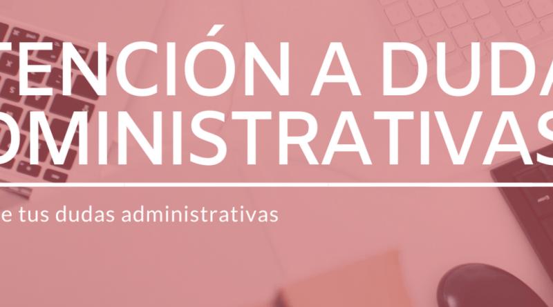 Atención a dudas administrativas