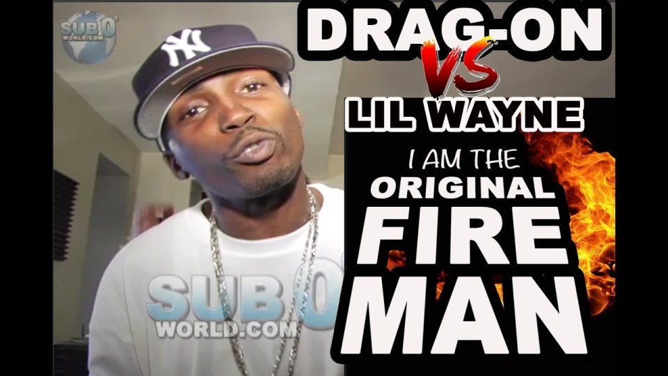 "DRAG-ON to LIL WAYNE ""I AM THE ORIGINAL FIRE MAN!"""