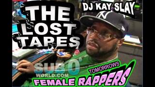 LOST TAPES 2 WITH DJ KAY SLAY MADAM MURDA, KRYS-STYLE, VAIN, NINA B, FAN$Y and more