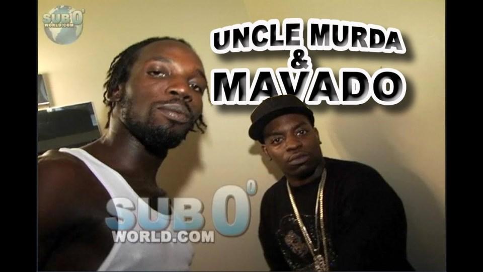 MAVADO & UNCLE MURDA