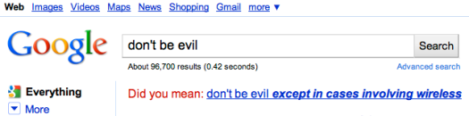 Don't be evil... except