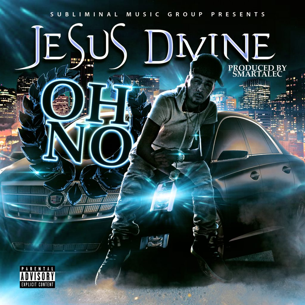 Jesus Divine - Oh No - Single