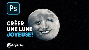 faire une lune joyeuse sur photoshop