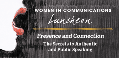 Women in Business Communications Luncheon: Doreen Hamilton Speaks on Presence and Connection: The Secrets to Authentic Public Speaking