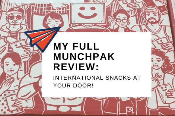 MY FULL MUNCHPAK REVIEW_ INTERNATIONAL SNACKS AT YOUR DOOR!