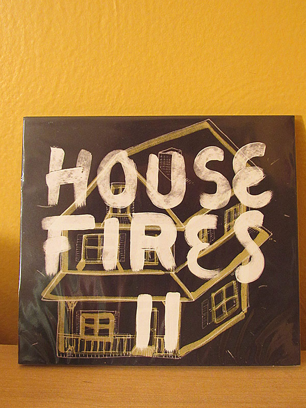 House Fires II