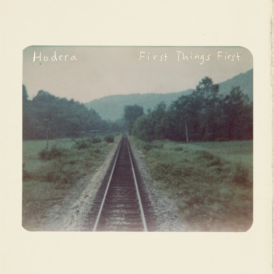 "Hodera - ""First Things First"""