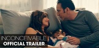 Inconceivable Trailer