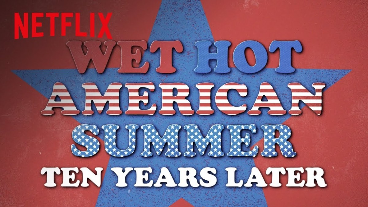 First 'Wet Hot American Summer: 10 Years Later' trailer is the best comedy of the summer
