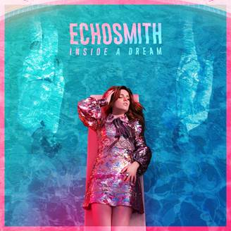 Echosmith Inside A Dream