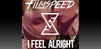 Filmspeed I Feel Alright