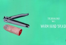 Tiny Moving Parts warm hand splash