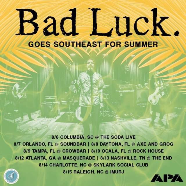 Bad Luck tour