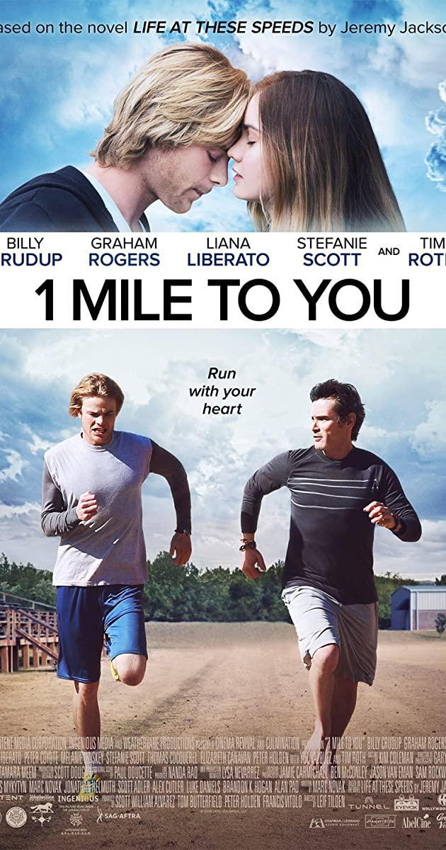 1 Mile to You (2017): ไมล์นี้เพื่อเธอ