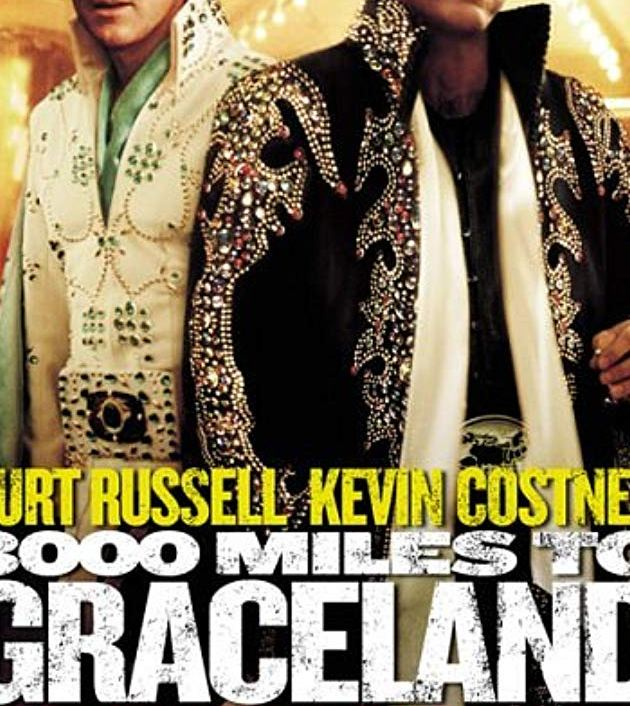 3000 Miles to Graceland (2001)