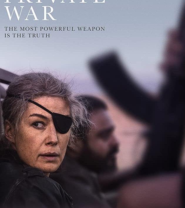 A Private War (2018): ล่าข่าวสงครามเดือด