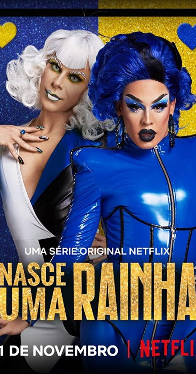 A Queen Is Born TV Series (2020): ดันแดร็กให้เป็นควีน