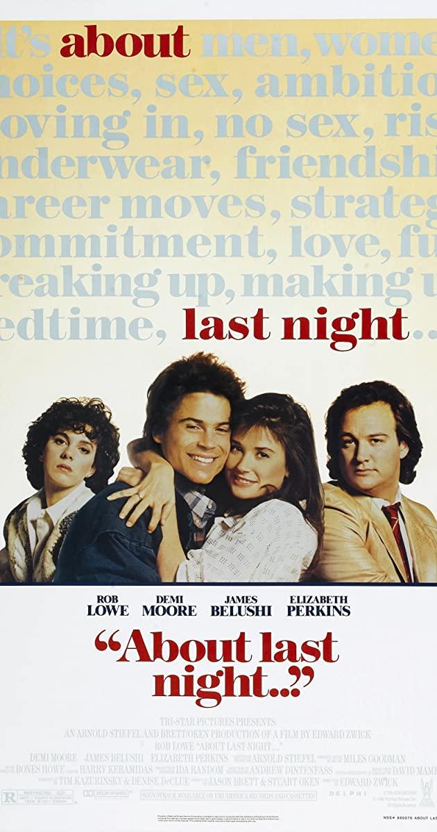 About Last Night (1986): รักนี้...ยากจะบอกเธอ