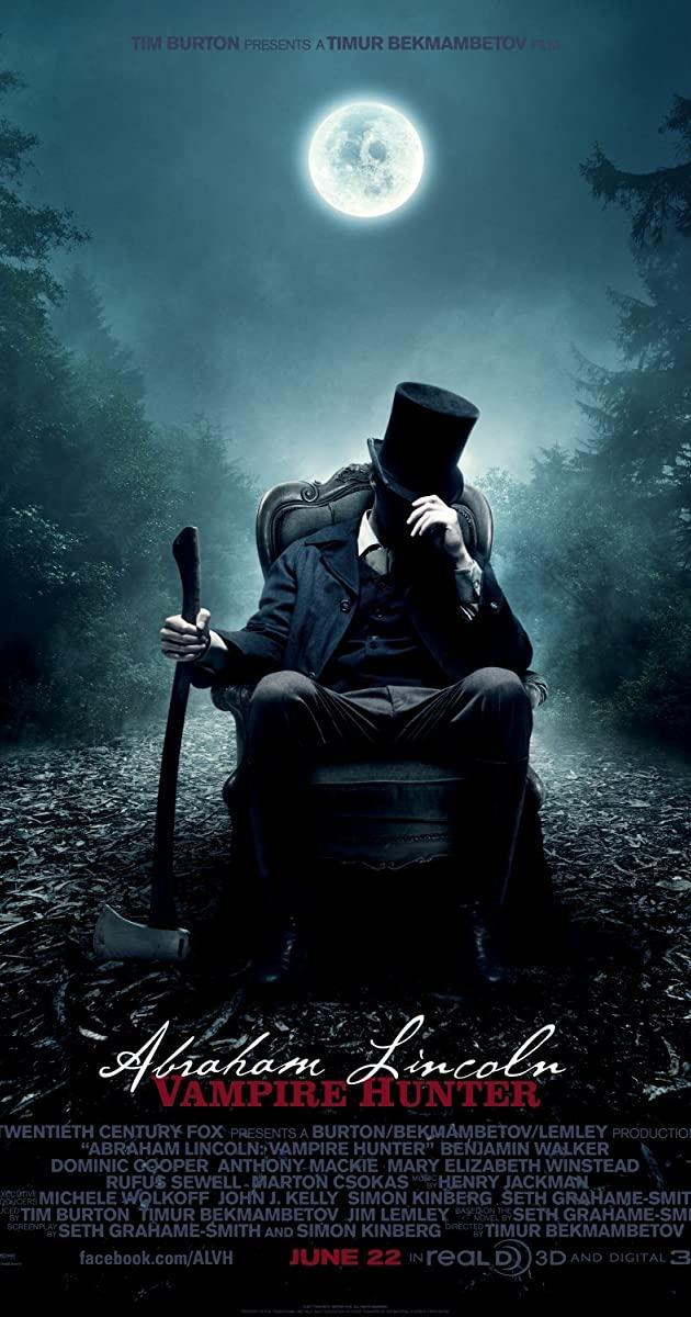 Abraham Lincoln: Vampire Hunter (2012): ประธานาธิบดี ลินคอล์น นักล่าแวมไพร์