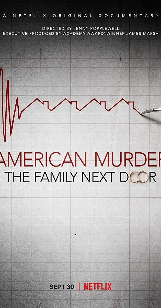 American Murder: The Family Next Door (2020): ครอบครัวข้างบ้าน