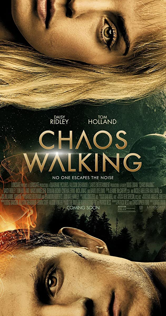 Chaos Walking (2021): จิตปฏิวัติโลก