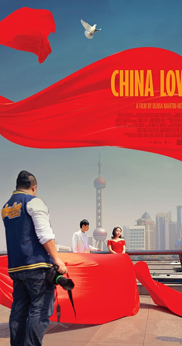 China Love (2018): ภาพรักวิวาห์ฝัน