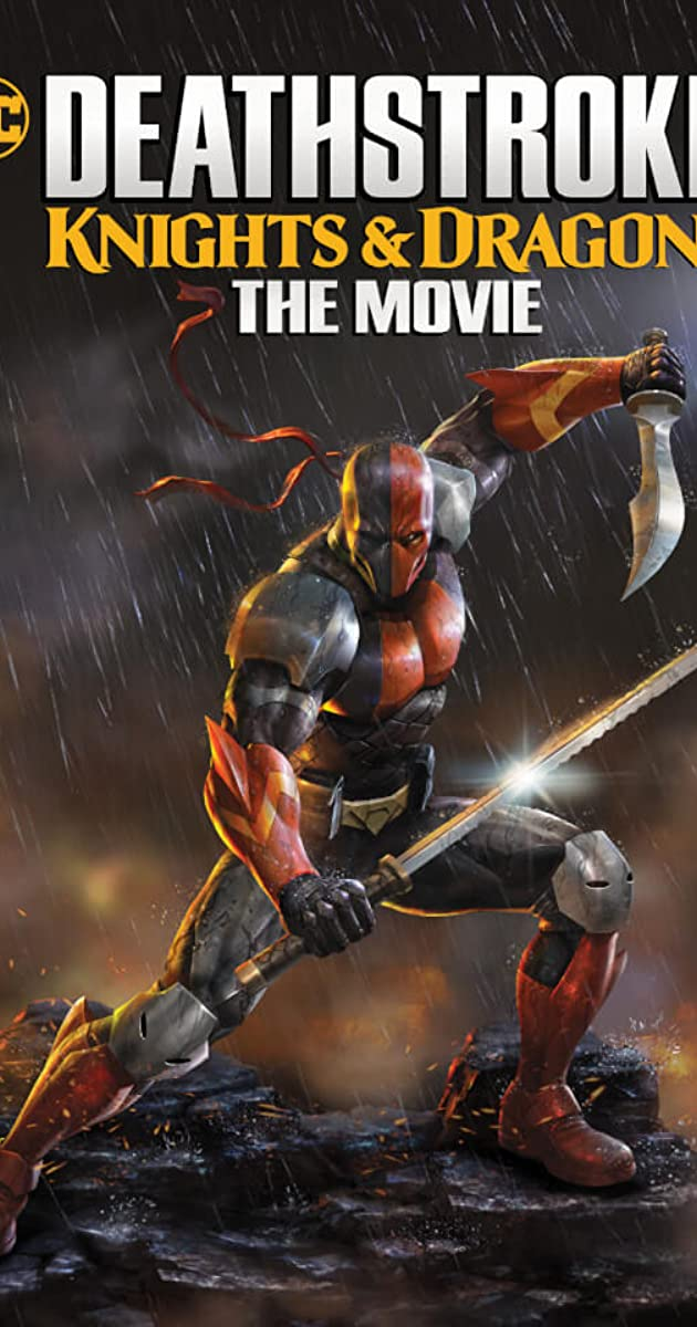Deathstroke Knights & Dragons- The Movie (2020)