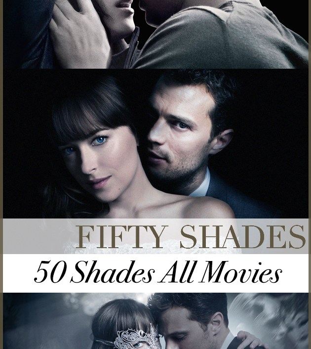 Fifty Shades All Movies ฟิฟตี้ เชดส์ ทุกภาค