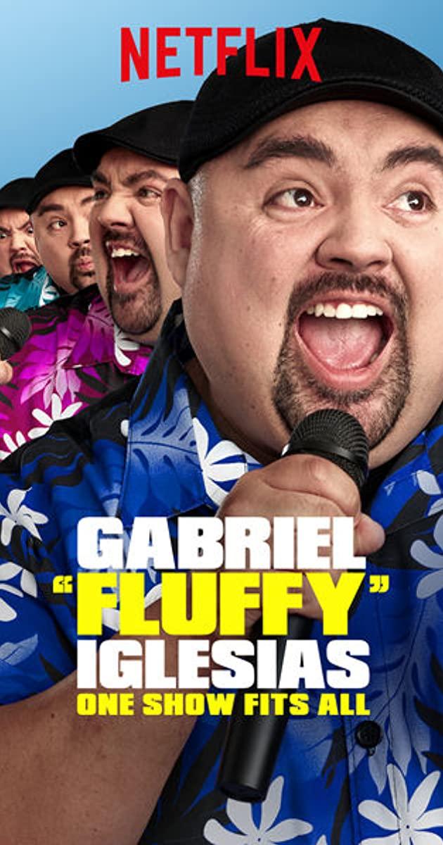 "Gabriel ""Fluffy"" Iglesias: One Show Fits All (2019): แกเบรียล อิเกลเซียส: เดี่ยวคนเดียว เปรี้ยวปนฮา"