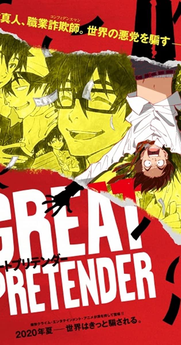 Great Pretender TV Series (2020):  ยอดคนลวงโลก