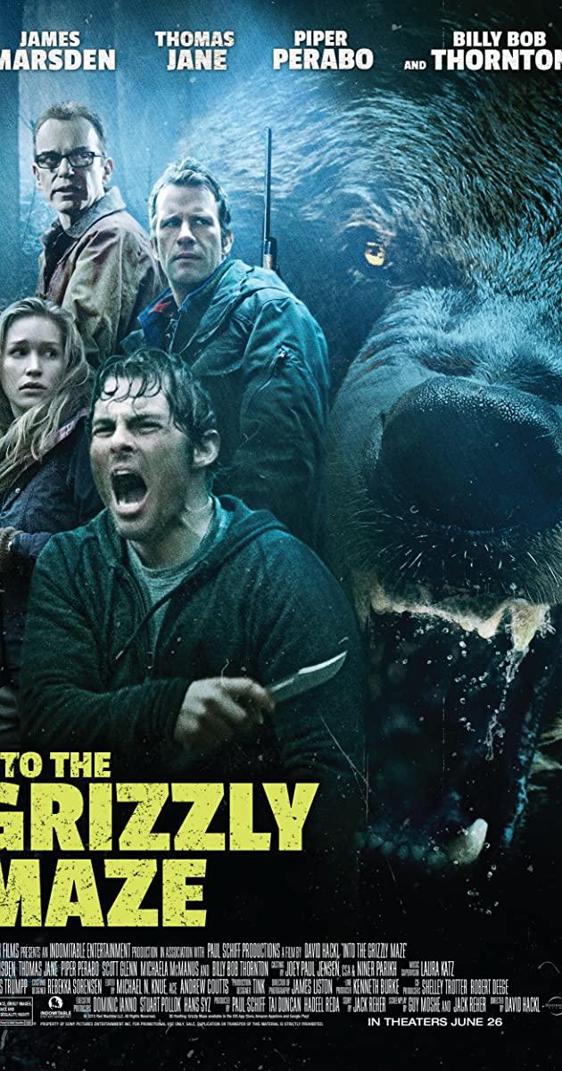 Into the Grizzly Maze (2015): กริซลี่ หมีโหด! เหมี้ยมมรณะ!