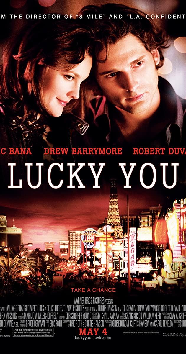 Lucky You (2007): พนันโชค พนันรัก