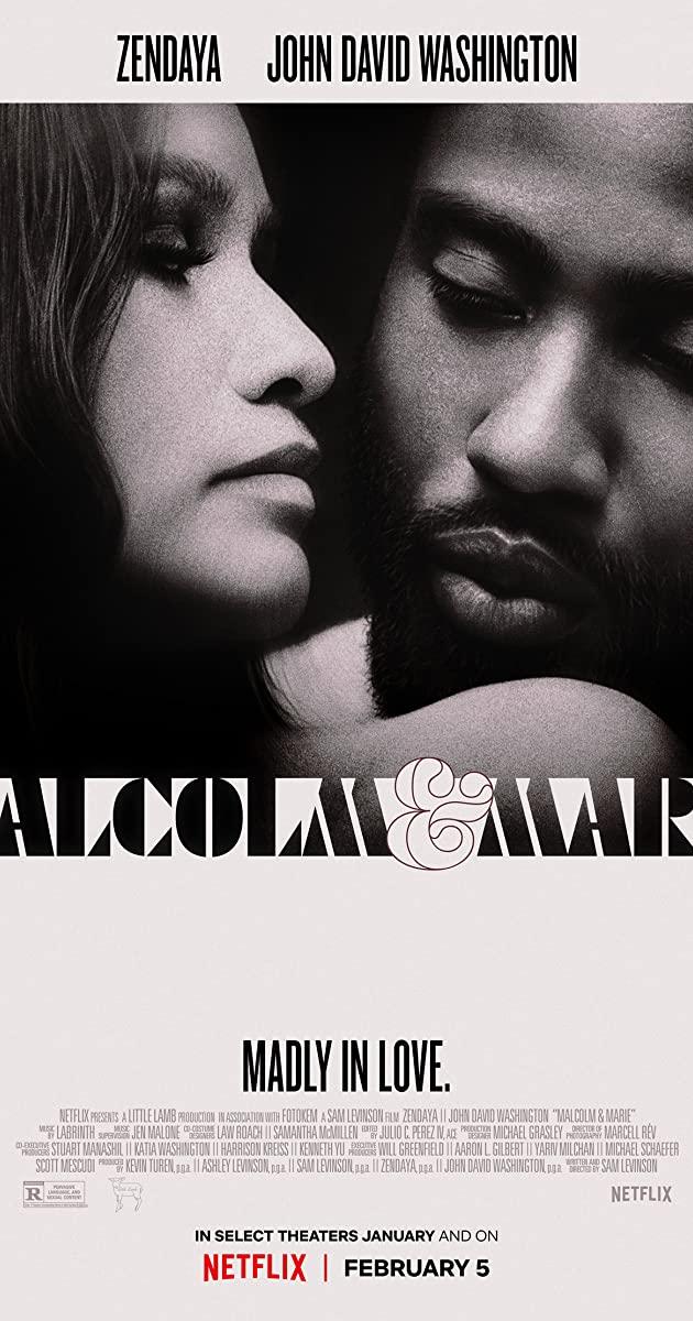 Malcolm & Marie (2021): มัลคอล์ม แอนด์ มารี
