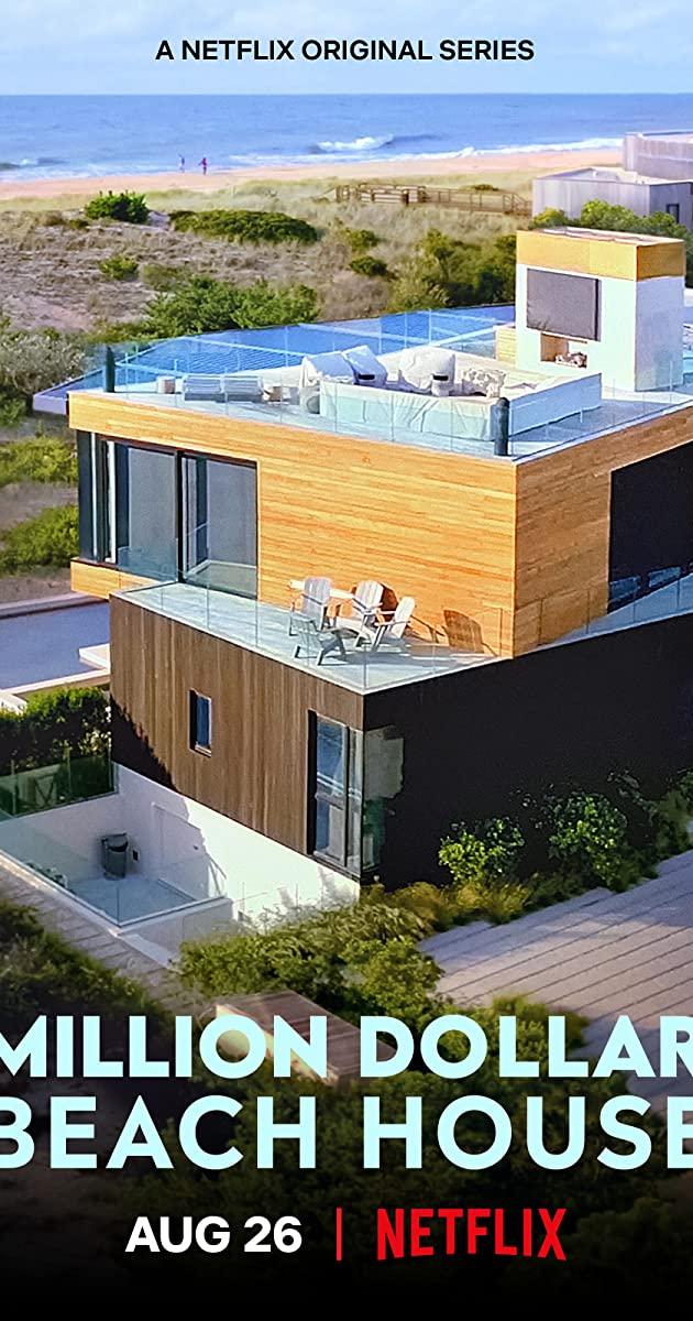 Million Dollar Beach House TV Series (2020)