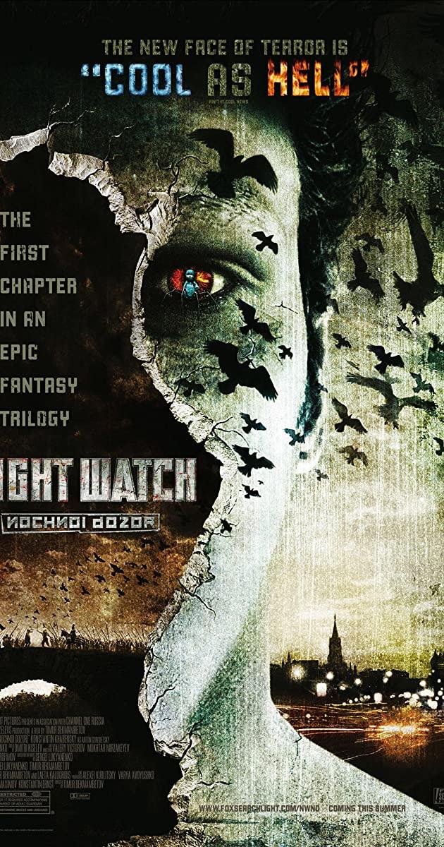 Night Watch (2004): ไนท์ วอซ สงครามเจ้ารัตติกาล