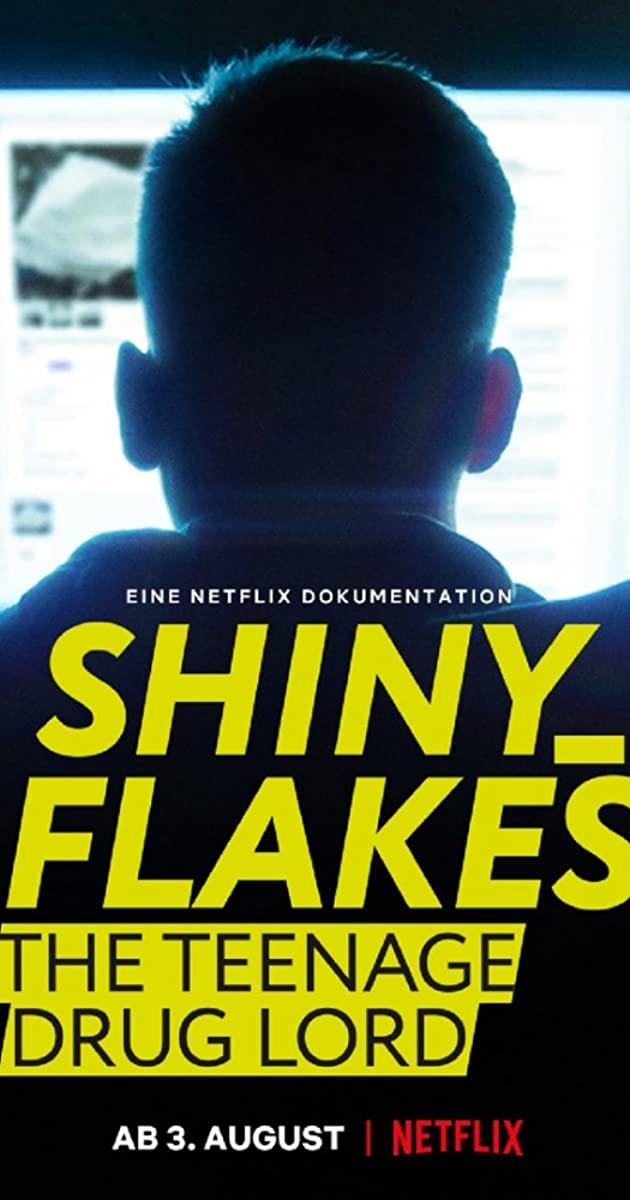 Shiny Flakes - The Teenage Drug Lord (2021)